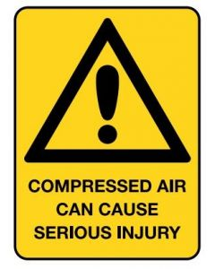Compressed Air Can Cause Serious Injury 600 x 450mm Poly