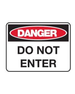 Danger Sign - DANGER DO NOT ENTER