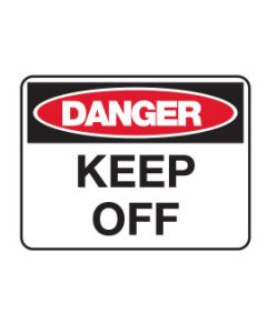 Danger Sign - DANGER KEEP OFF