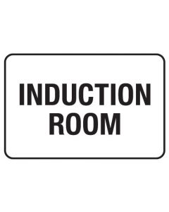 Information Sign - Induction Room 600 x 450mm Poly