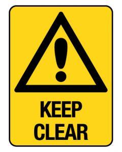 Warning Sign - KEEP CLEAR