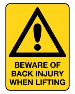 Warning Sign - Beware Of Back Injury 600 x 450mm Poly